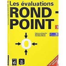 Les évaluations de rond-point 3 : niveau B2 (1CD audio)
