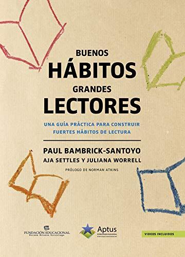 Buenos Hábitos Grandes Lectores: Una guía práctica para construir ...