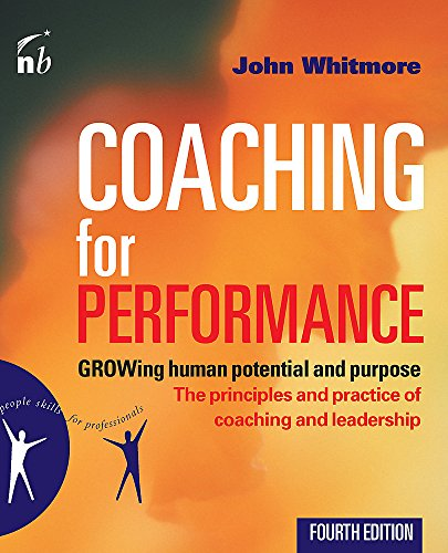Coaching for Performance (People Skills for Professionals) por John Whitmore