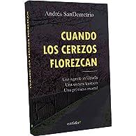 Cuando los cerezos florezcan par Andrés SanDemetrio