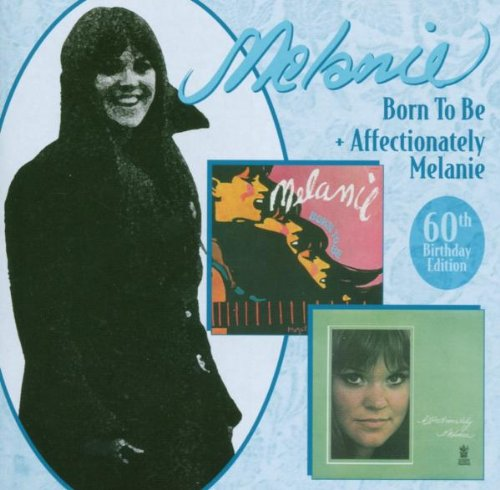 Born to Be (First Album)/Affectionately Melanie