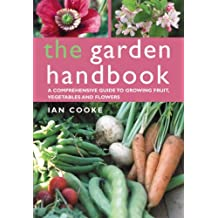 The Garden Handbook by Ian Cooke (2007-03-01)