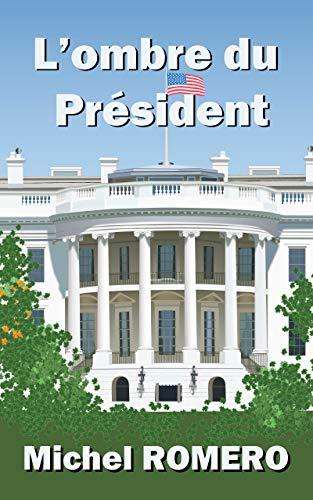 Couverture du livre L'ombre du Président