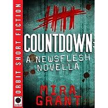 Countdown: A Newsflesh Novella