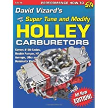 David Vizard's How to Supertune and Modify Holley Carburetors (Performance How-To)