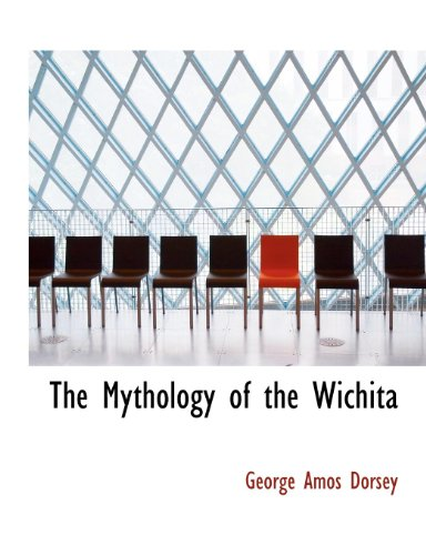 The Mythology of the Wichita
