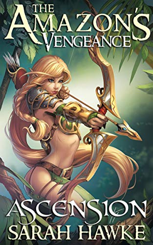 Ascension (The Amazon's Vengeance Book 3) (English Edition)