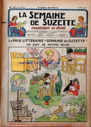 SEMAINE DE SUZETTE (LA) [No 16] du 17/03/1938 - LE PRIX LITTERAIRE SEMAINE DE SUZETTE / UN JURY DE PETITES FILLES - LES MESAVENTURES DE BECASSINE