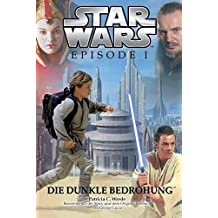 Star Wars: Episode I, Jugendroman zum Film: Die dunkle Bedrohung