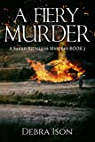 Book cover image for A Fiery Murder: Volume 3 (Sarah Richards Mysteries)