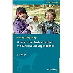 Hunde in der Sozialen Arbeit mit Kindern und Jugendlichen (mensch & tier)