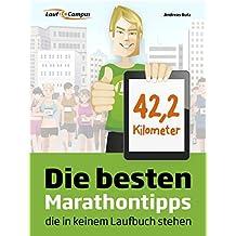 Die besten Marathontipps, die in keinem Laufbuch stehen