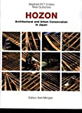 [(Hozon : Architectural and Urban Conservation in Japan)] [By (author) Siegfried R.C.T. Enders ] published on (August, 2002)