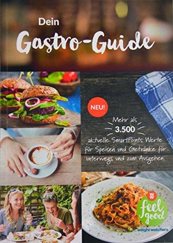 Weight Watchers Dein Gastro-Guide - Restaurantführer *NEUES PROGRAMM 2017*