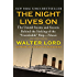 """The Night Lives On: The Untold Stories and Secrets Behind the Sinking of the """"Unsinkable"""" Ship-Titanic"""