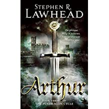 Arthur (Pendragon Cycle) by Stephen R. Lawhead (1990-08-01)