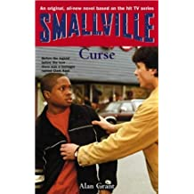 Smallville: Curse: Smallville Series: Book Seven (Smallville Young Adult) by Alan Grant (2004-04-01)