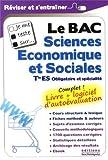 Je me teste sur... Le BAC Sciences Economiques et Sociales Tle ES (logiciel d'autoévaluation inclus)...