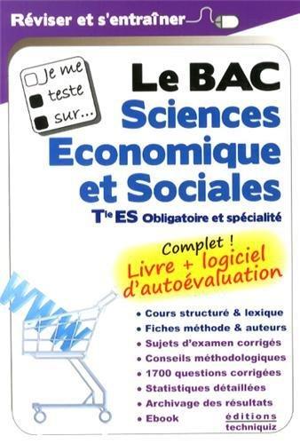 Je me teste sur. Le BAC Sciences Economiques et Sociales Tle ES (logiciel d'autoévaluation inclus)