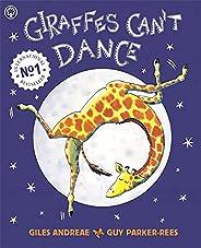 Giraffes Can't Dance: International No.1 Bestse