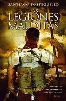 Las legiones malditas (Trilogía Africanus 2) de [Posteguillo, Santiago]