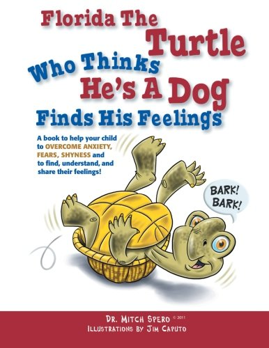 Florida The Turtle: Who Thinks He's A Dog Finds His Feelings