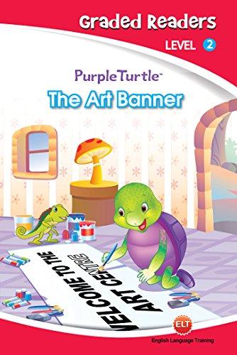 The Art Banner (Purple Turtle, English Graded Readers, Level 2) - Black Art Corsa