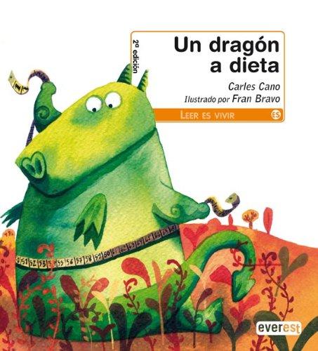 Un dragón a dieta (Leer es vivir) por Cano  Carles
