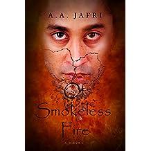 Of Smokeless Fire (English Edition)