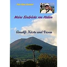 Meine Eindrücke von Italien: Amalfi Küste und Vesuv