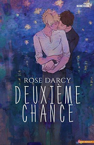 Deuxième Chance (Roman) par Rose Darcy