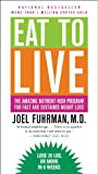 Image de Eat to Live: The Amazing Nutrient-Rich Program for Fast and Sustained Weight Loss (English Edition)