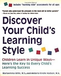 Discover Your Child's Learning Style: Children Learn in Unique Ways - Here's the Key to Every Child's Learning Success by Mariaemma Willis (1999-10-13)