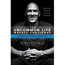 Achieving Your Potential (The Uncommon Life Weekly Challenge) (English Edition)