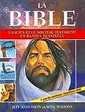 La Bible - L'Ancien et le Nouveau Testament en bandes dessinées