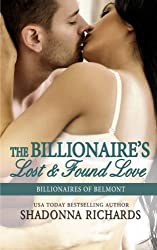 The Billionaire's Lost and Found Love (Billionaires of Belmont) (Volume 4) by Shadonna Richards (2015-06-22)