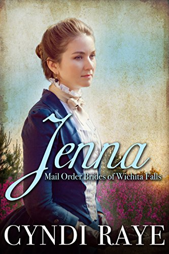 Jenna: Mail Order Brides of Wichita Falls - Book #9 (English Edition)