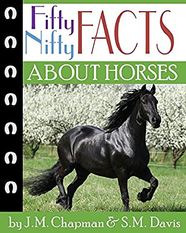 Fifty Nifty Facts about Horses
