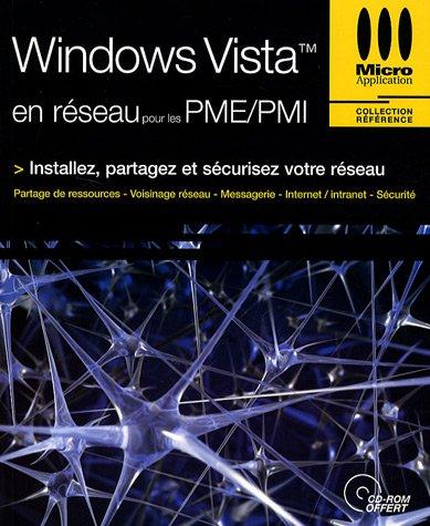 Windows Vista en réseau pour les PME/PMI (1Cédérom) par Thierry Mille