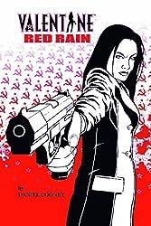 Valentine Volume 2: Red Rain