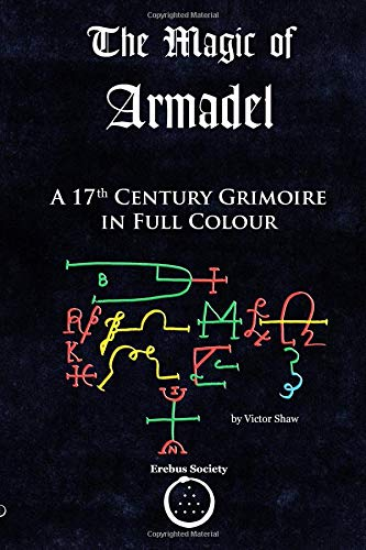 The Magic of Armadel: A 17th Century Grimoire in Full Colour por Unknown