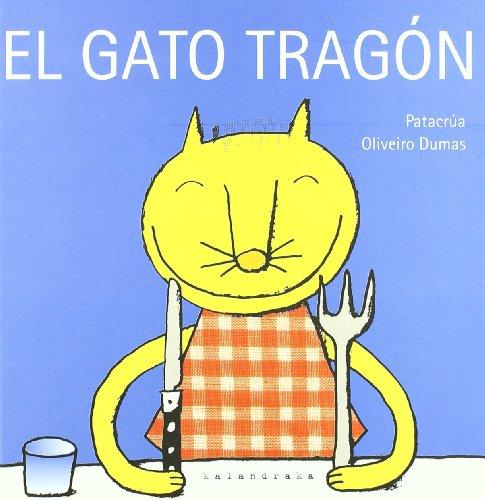 El gato tragón (libros para soñar) por Patacrúa