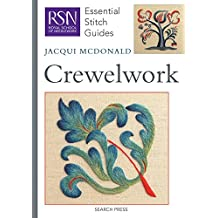 Royal School of Needlework Crewelwork (Essential Stitch Guides)