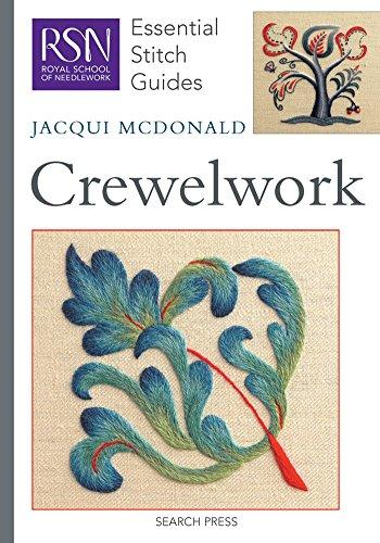 RSN Essential Stitch Guides: Crewelwork: Essential Stitch Guides