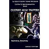 Lucien le Nécromancien: Guerre aux Enfers (Les aventures de la ligue d'Outre-Tombe t. 8)