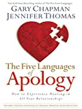 The Five Languages of Apology: How to Experience Healing in All Your Relationships (Walker Large Print Books) - Gary Chapman, Jennifer Thomas
