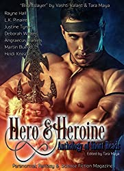 Hero & Heroine (Anthology of Short Reads): Paranormal, Fantasy and Science Fiction Magazine (English Edition)