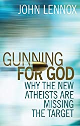 Gunning for God: Why the New Atheists are Missing the Target: A Critique of the New Atheism