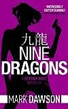 Nine Dragons - A Beatrix Rose Thriller: Hong Kong Stories Volume 1 (Beatrix Rose's Hong Kong Stories Book 2) (English Edition)