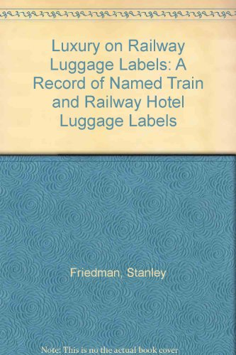 luxury-on-railway-luggage-labels-a-record-of-named-train-and-railway-hotel-luggage-labels